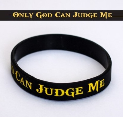 ONLY GOD CAN JUDGE ME SILICONE BRACELET M4E