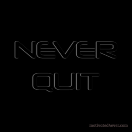 Never Quit Motivational Silicone Bracelet, debossed black