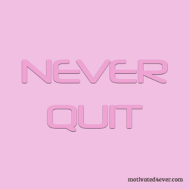 Never Quit Me Motivational Silicone Bracelet, debossed pink