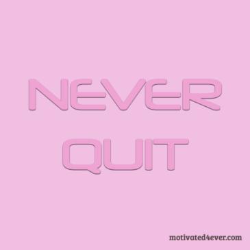 Never Quit Me Motivational Silicone Bracelet, debossed pink