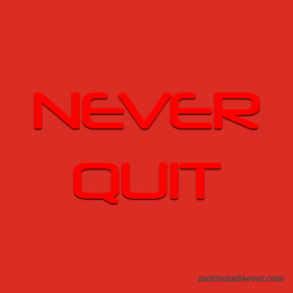 Never Quit Motivational Silicone Bracelet, debossed red