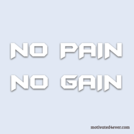 No PAIN No GAIN Motivational Bracelet, debossed white
