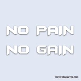 No PAIN No GAIN Motivational Bracelet, debossed white