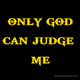 Only God Can Judge Me Motivational Silicone Bracelet