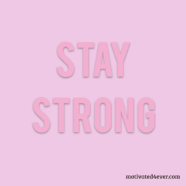 Stay Strong Motivational Silicone Bracelet, pink