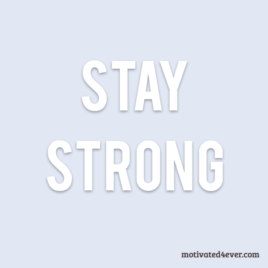 Stay Strong Motivational Silicone Bracelet, white