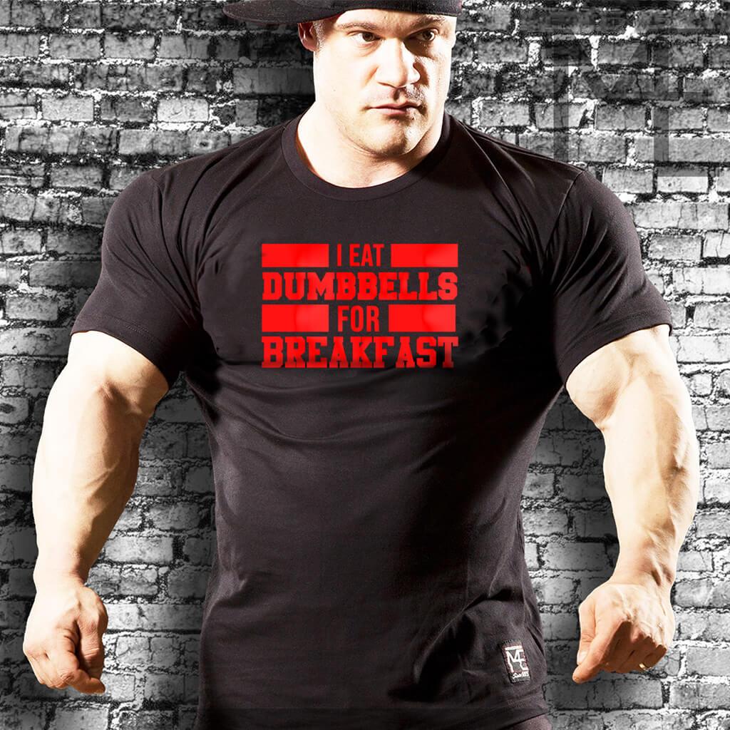 I Eat Dumbles For Breakfst