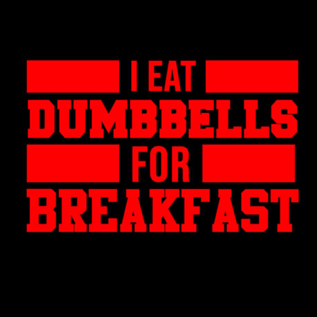 I eat Dumbbells