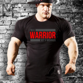 I'M A WARRIOR NOT A WORRIER T-shirt