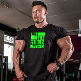 LET THE GAINZ BEGIN T-shirt, green print