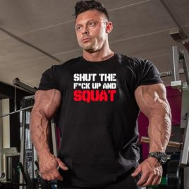 SHUT THE F#CK UP AND SQUAT T-shirt