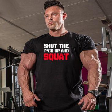 SHUT THE F#CK UP AND SQUAT T-shirt