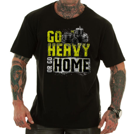 GO HEAVY OR GO HOME motivational t-shirt black