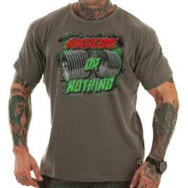 HARDCORE OR NOTHING T-shirt