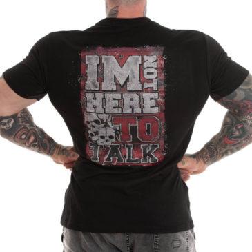 I'M NOT HERE TO TALK T-shirt, black