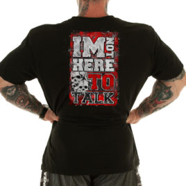 I'M NOT HERE TO TALK T-shirt, black