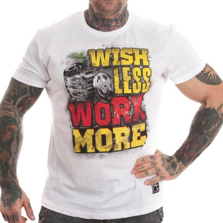 WISH LESS WORK MORE M4E T-SHIRT WHITE